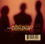 [Picture of the Reflections And Refractions CD cover.]